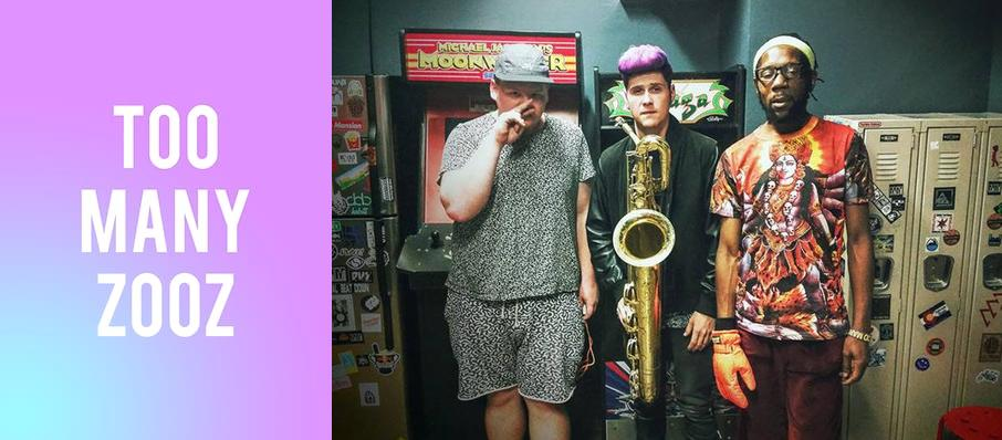 Too Many Zooz at The Crowbar