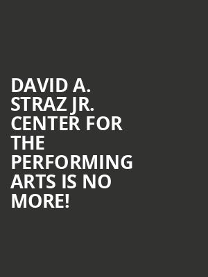 David A. Straz Jr. Center for the Performing Arts is no more