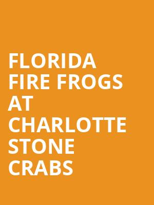 Florida Fire Frogs at Charlotte Stone Crabs at Charlotte Sports Park