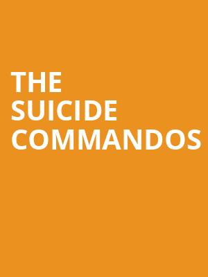 The Suicide Commandos at Orpheum Theater