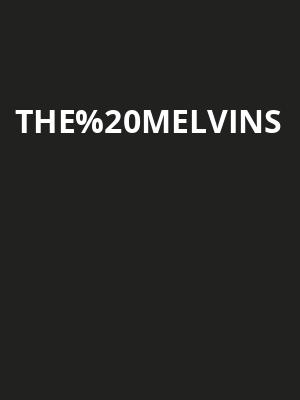 The Melvins at Orpheum Theater