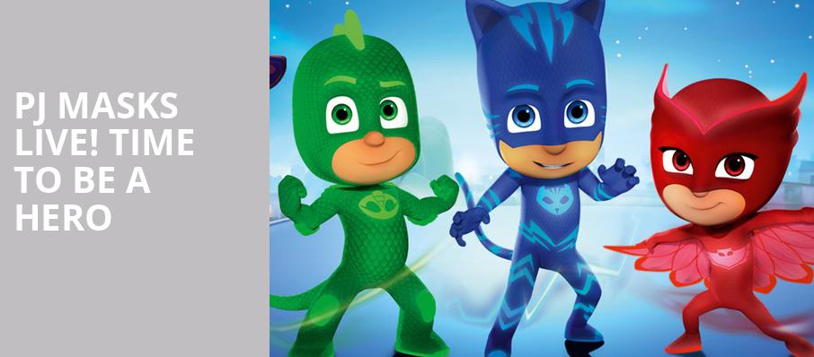 PJ Masks Live Time To Be A Hero, Ferguson Hall, Tampa